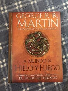 El Mundo De Hielo Y Fuego (pasta Dura) - George R.r Martín