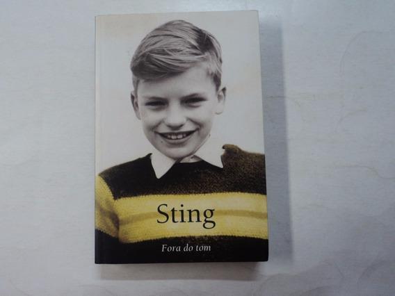 Fora De Tom: Memórias - Sting - Cosacnaify