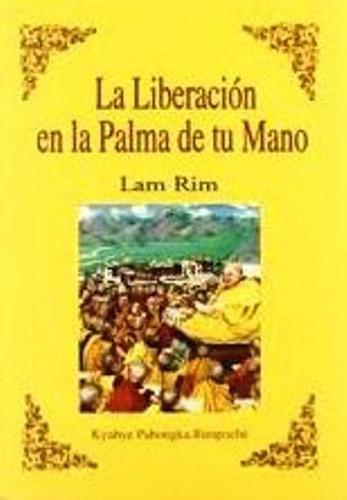 La Liberacion En La Palma De Tu Mano