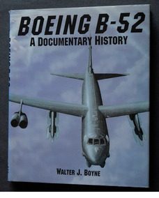 Boeing B-52 A Documentary History