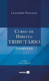 Curso De Direito Tributário Completo - 9ª Ed. 2018