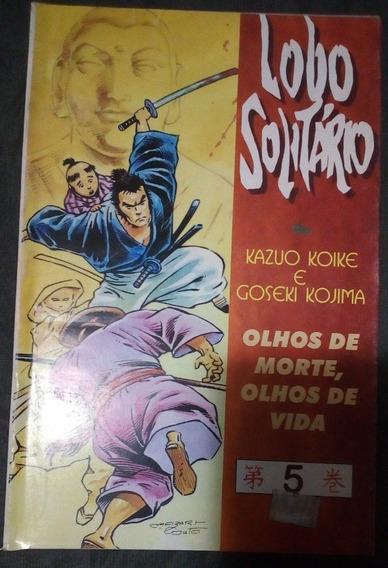 Revista Lobo Solitário - Olhos Da Morte Olhos Da Vida Nº 05