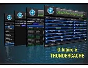 Servidor Thundercache Multivelocidades Cachefull - 2018