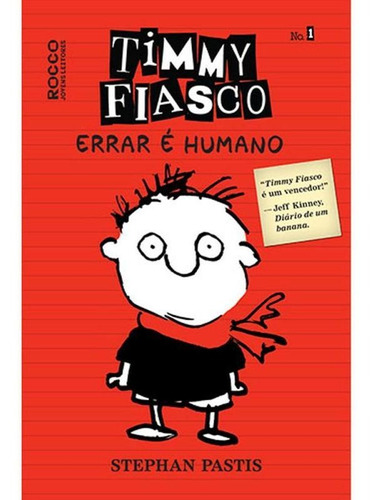 Imagem 1 de 1 de Timmy Fiasco: Errar É Humano