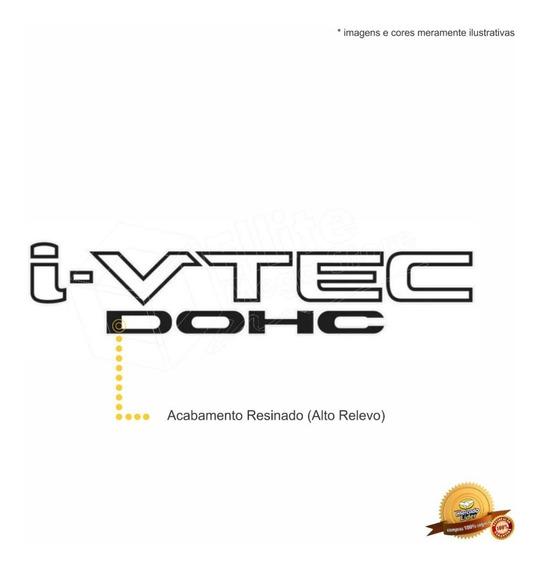 Emblema/adesivo Resinado I-vtec Dohc Honda Civic