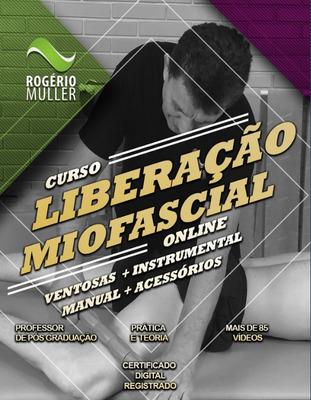 Liberação Miofascial - Instrumental E Manual