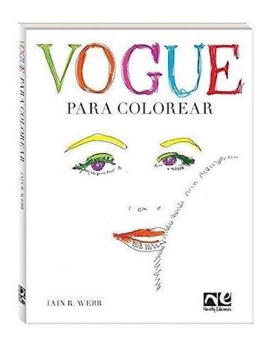 Imagen 1 de 3 de Libro Vogue Para Colorear (rustico) - Webb Iain