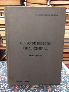 Libro Curso De Derecho Penal General Por Bernardo Gaitan