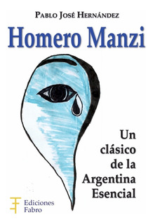 Homero Manzi. Ediciones Fabro