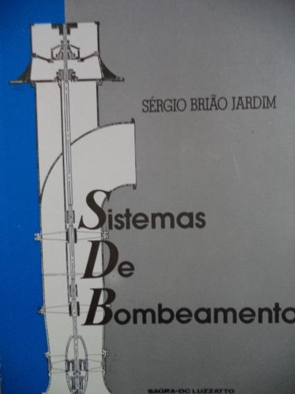 Sistemas De Bombeamento Sérgio Brião Jardim Saneamento Hidrá