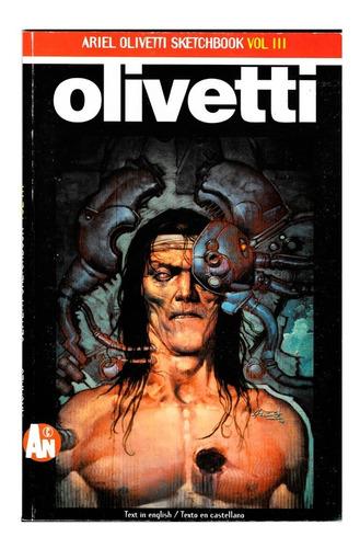 Ariel Olivetti Sketchbook Vol. 3