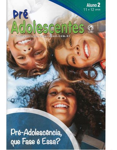 Imagem 1 de 3 de Revista Pré Adolescentes 3° Trimestre 2021 - Aluno