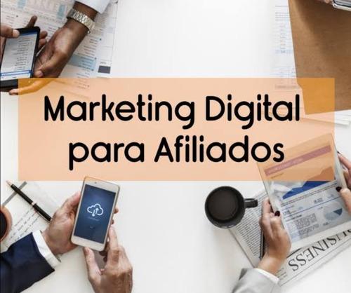 Imagem 1 de 1 de Marketing Digital Para Afiliado