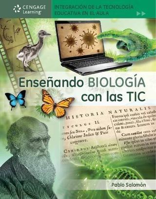 Enseñando Biología Con Las Tic - Salomón