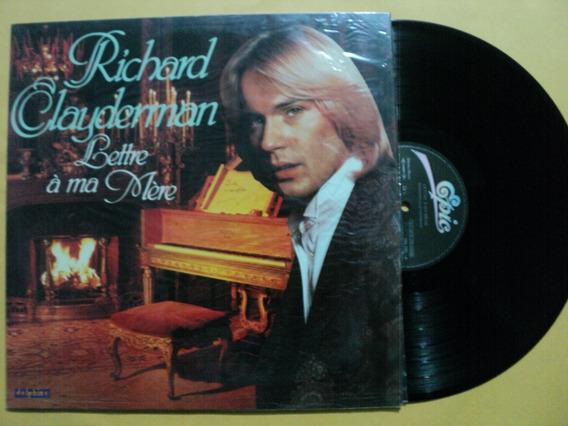 Lp Richard Clayderman Lettre À Ma Mére 1979 Novo Frete 15,00