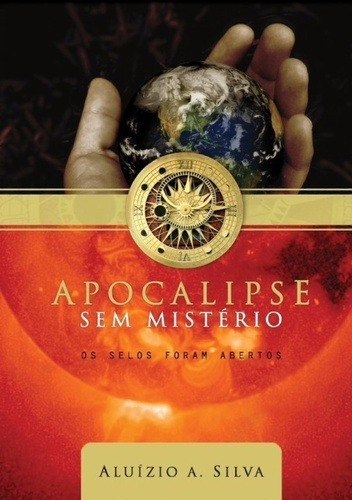 Livro Estudo Apocalipse Sem Mistério Aluízio A. Silva