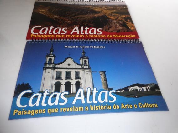 Livro Catas Altas Paisagens Arte E Mineração Usado R.652