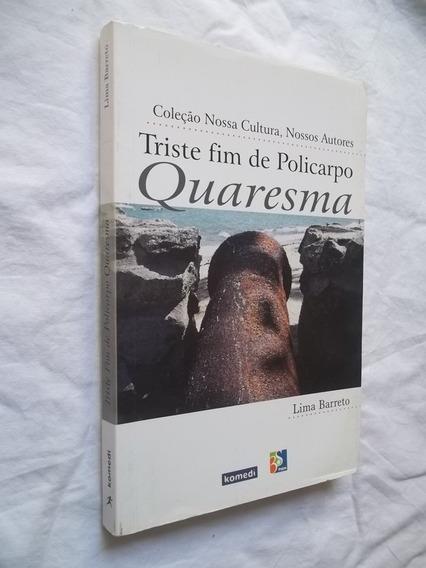 Livro Triste Fim De Policarpo Quaresma Lima Barreto Escolha