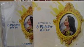 Kit Cd + Play Back Eyshila O Milagre Sou Eu Original Lacrado