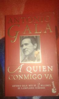 A Quien Conmigo Va Antonio Gala