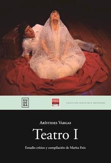 Teatro I - Vargas, Arístides (papel)
