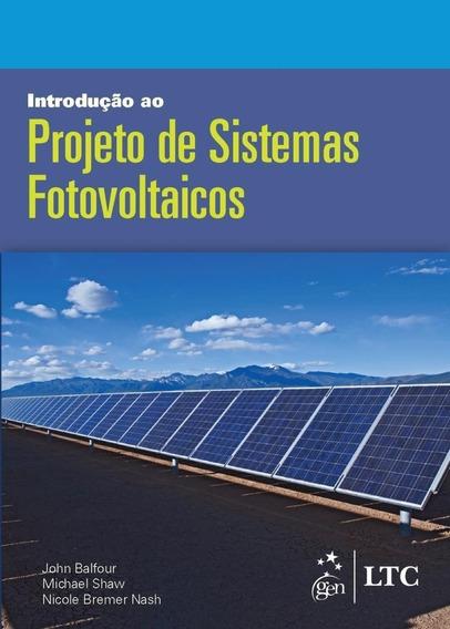 Introdução Ao Projeto De Sistemas Fotovoltaicos
