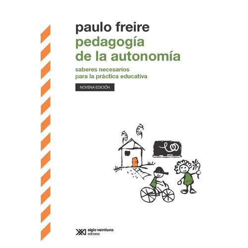 Pedagogía De La Autonomía - Paulo Freire