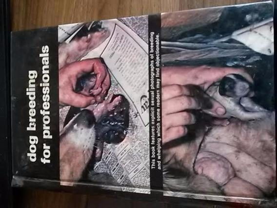 Livro Criando Cães Reprodução Cachorros (dog Breeding For Pr