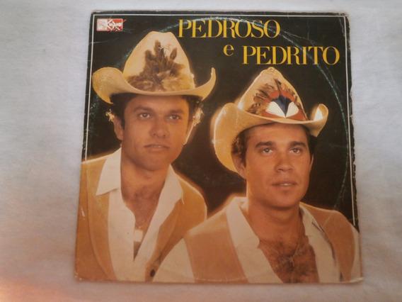 Lp Pedroso E Pedrito - Rumo Ao Mundo, Vinil Autografado