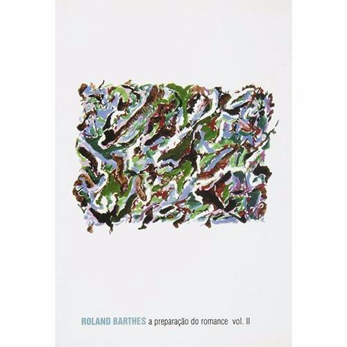 Livro A Preparação Do Romance Vol.2 Roland Barthes