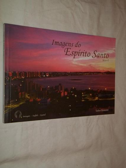 Livro - Imagens Do Espírito Santo - Tadeu Bianconi