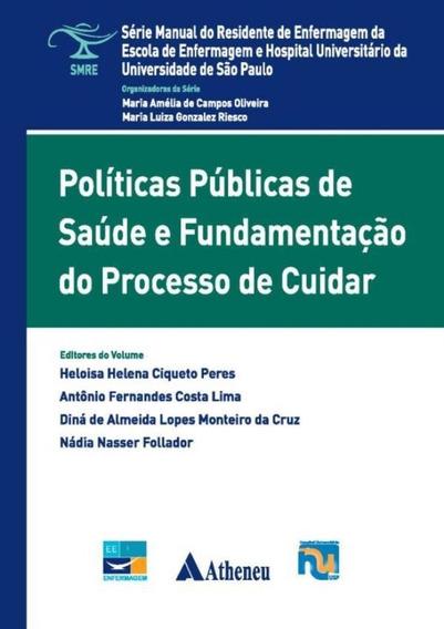 Politicas Publicas De Saude E Fundamentacao Do Processo De