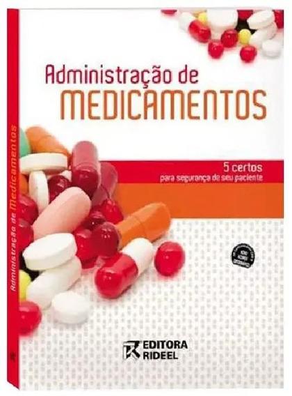 Livro Administração De Medicamentos Editora Rideel