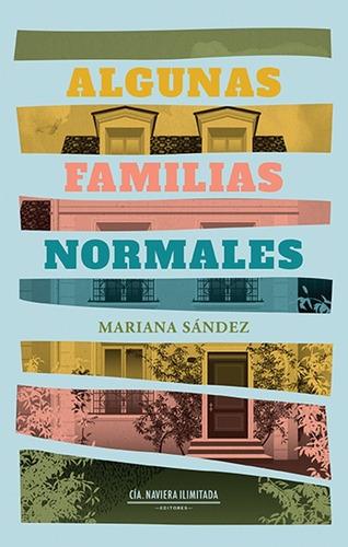 Imagen 1 de 2 de Algunas Familias Normales - Mariana Sández
