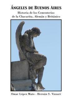 Angeles De Buenos Aires - Lopez Mato Omar (libro)