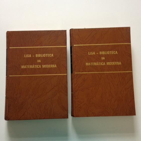 Livros Lisa-biblioteca Da Matemática Moderna Vol 3 E 4 Ee464