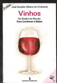 Vinhos Do Brasil E Do Mundo - José Osvaldo Albano 11a