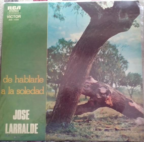 Disco De Vinilo-larralde - De Hablarle A La Soledad