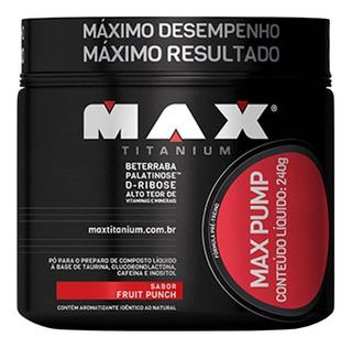 Max Pump 240 G - Max Titanium- Pré Treino