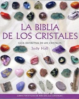 La Biblia De Los Cristales, Judy Hall, Ed. Gaia