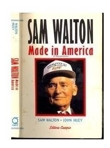 Livro Sam Walton Made In America Sam Walton E John Huey