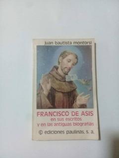 Libro Francisco De Asis En Sus Escritos Y En Biografías