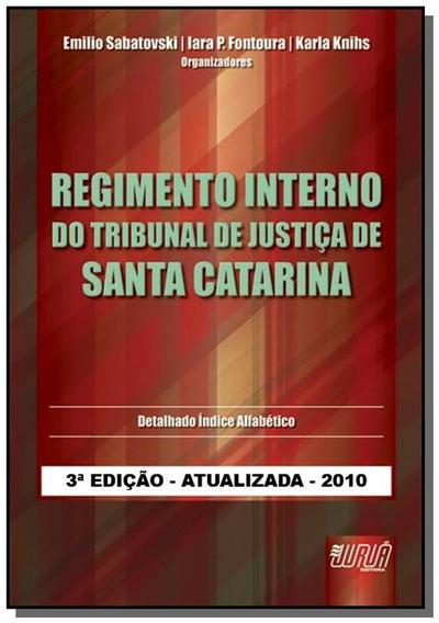 Regimento Interno Do Tribunal De Justica De Santa