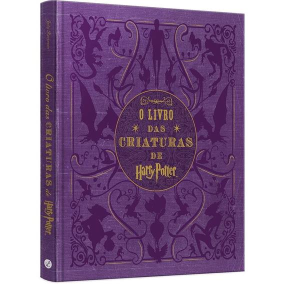 Livro - O Livro Das Criaturas De Harry Potter - Capa Dura