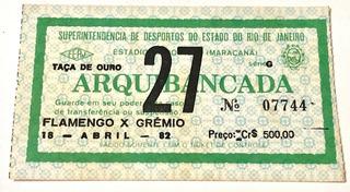Ingresso Flamengo X Grêmio - Final Camp. Brasileiro 1982
