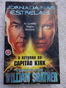 Livro - O Retorno Do Capitão Kirk - William Shatner - 1998
