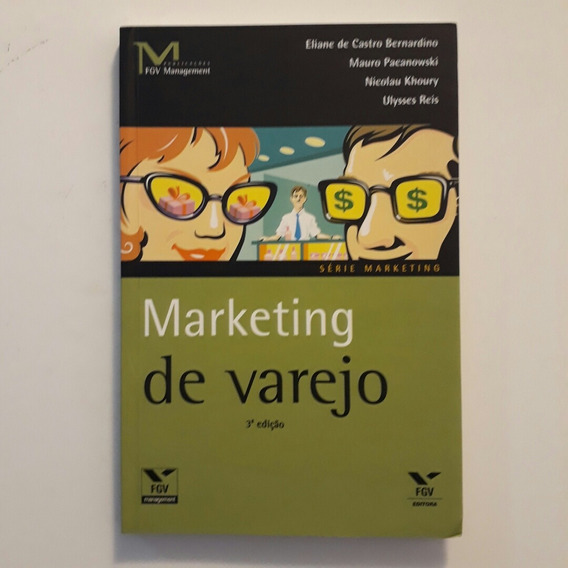 Marketing De Varejo - Fgv Management - Série Marketing