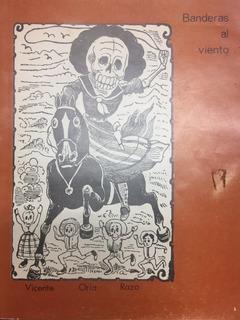 Vicente Oria Razo 1980 Libro Banderas Al Viento U De Colima