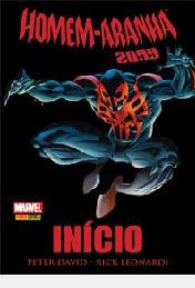 Homem-aranha 2099 / Início Peter David E Rick