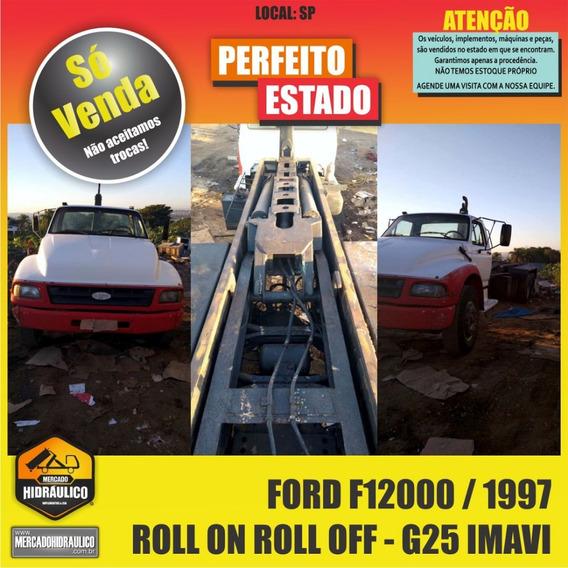 Ford F12000 / 1997 - Roll On Roll Off G25 Imavi